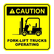 Fork Lift Safety Sign